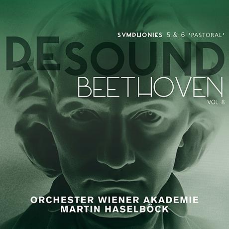 "RESOUND VOL.8 - SYMPHONIES NOS.5 & 6 ""PASTORAL""/ MARTIN HASELBOCK [리사운드 베토벤 8집 - 교향곡 5번<운명>,  6번<전원>  하젤뵈크]"