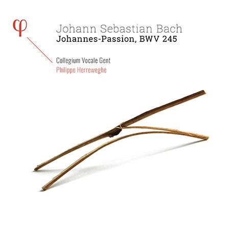 JOHANNES PASSION BWV 245/ COLLEGIUM VOCALE GENT, PHILIPPE HERREWEGHE [바흐: 요한 수난곡 - 콜레기움 보칼레 겐트, 헤레베헤]