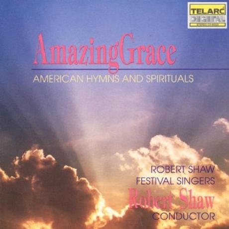 AMAZING GRACE: AMERICAN HYMNS AND SPIRITUALS/ ROBERT SHAW [어메이징 그레이스: 미국의 찬송가와 영가]