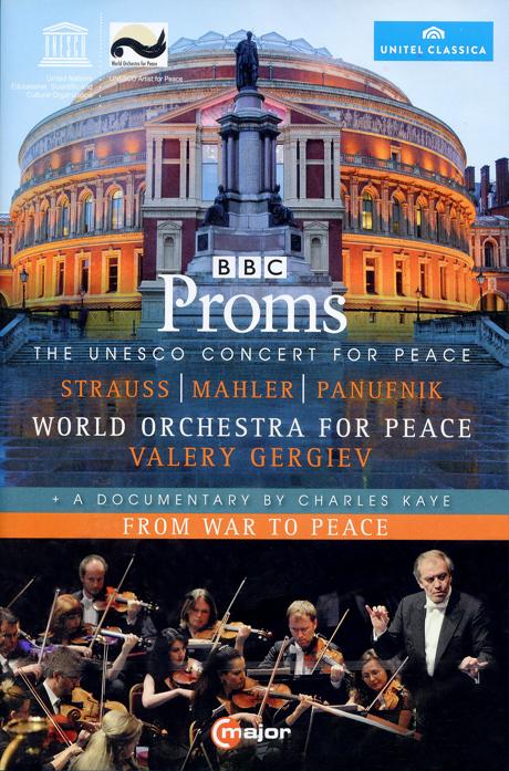 BBC PROMS: UNESCO CONCERT FOR PEACE/ VALERY GERGIEV [말러: 교향곡 6번, R.슈트라우스: <그림자 없는 여인> 환상곡 외]