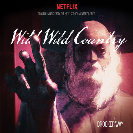 WILD WILD COUNTRY: THE NETFLIX DOCUMENTARY SERIES