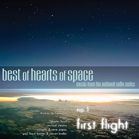 BEST OF HEARTS OF SPACE: NO.1 FIRST FLIGHT