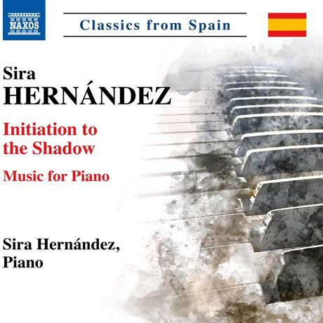 INITIATION TO THE SHADOW: MUSIC FOR PIANO/ SIRA HERNANDEZ [에르난데스: 피아노 작품집]