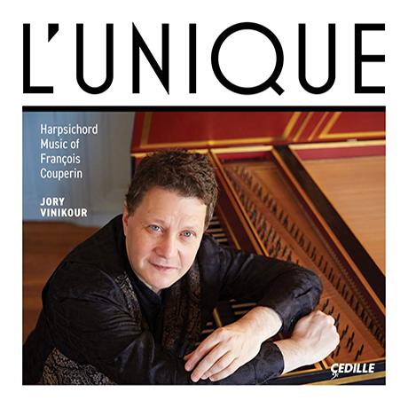 L`UNIQUE: HARPSICHORD MUSIC/ JORY VINIKOUR [쿠프랭: 6~8번 모음곡 - 조리 비니커]