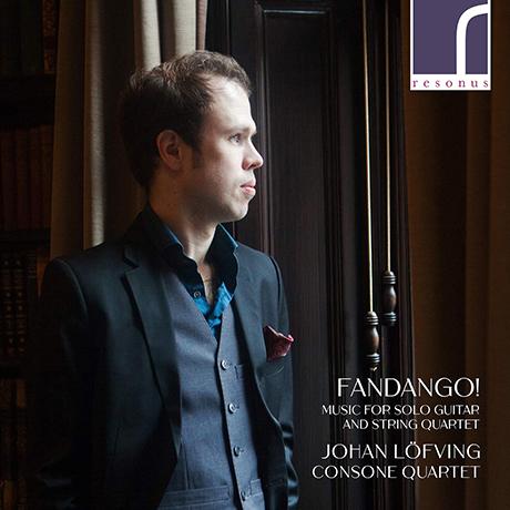 FANDANGO! MUSIC FOR SOLO GUITAR & STRING QUARTET/ JOHAN LOFVING, CONSONE QUARTET [줄리아니, 아구아도, 코스테, 소르, 레곤디, 보케리니: 기타 솔로와 현악사중주 - 요한 뢰핑, 콘소네 사중주단]
