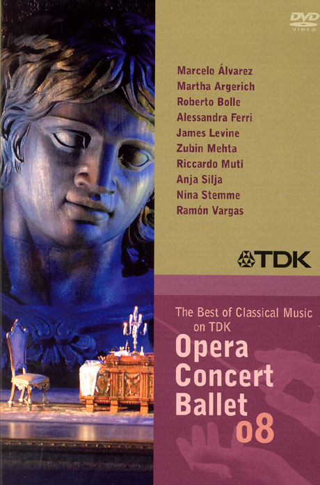 TDK 클래식 베스트: 오페라, 콘서트, 발레 08 [THE BEST OF CLASSICAL MUSIC ON TDK: OPERA, CONCERT, BALLET 08]
