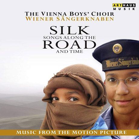SILK ROAD: SONGS ALONG THE AND TIME [빈소년 합창단: 실크로드를 따라가며 부른 노래들]