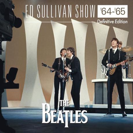 ED SULLIVAN SHOW 64-65 [DEFINITIVE EDITION]
