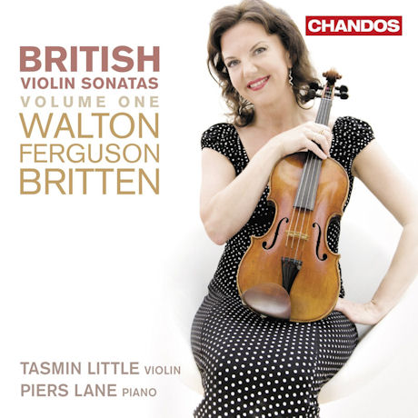 BRITISH VIOLIN SONATAS VOL.1 - WALTON, BRITTEN, FERGUSON/ PIERS LANE [타스민 리틀: 영국 바이올린 소나타 1집]