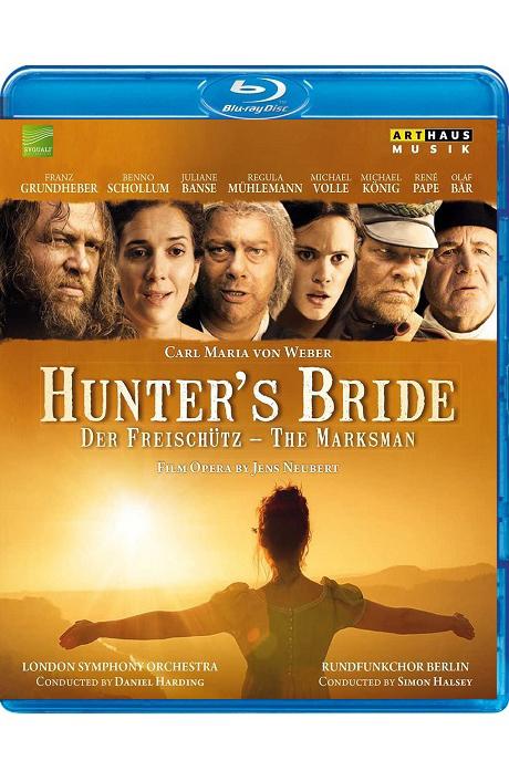 HUNTER`S BRIDE/ SIMON HALSEY [사냥꾼의 신부: 베버 - 마탄의 사수에 의한 오페라 영화]