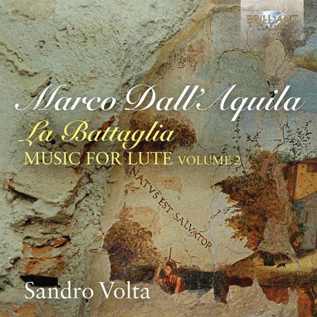 LA BATTAGLIA: MUSIC FOR LUTE VOL.2/ SANDRO VOLTA [달라퀼라: 류트 작품 2집 - 산드로 볼타]