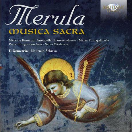 MUSICA SACRA/ IL DEMETRI, MAURIZIO SCHIAVO [메룰라: 종교음악 작품집]