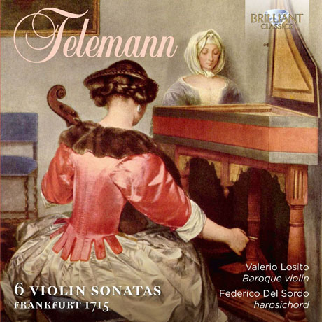 6 VIOLIN SONATAS: FRANKFURT 1715/ VALERIO LOSITO, FEDERICO DEL SORDO [텔레만: 6개의 바이올린 소나타]