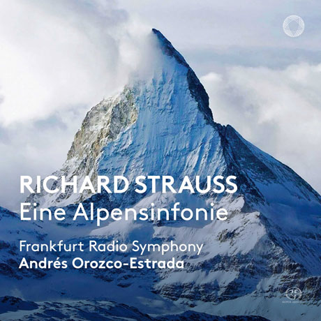 EINE ALPENSINFONIE/ ANDRES OROZCO-ESTRADA [SACD HYBRID] [R. 슈트라우스: 알프스 교향곡]