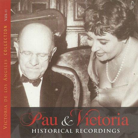 PAU & VICTORIA: HISTORICAL RECORDINGS [빅토리아 데 로스 앙헬레스: 콜렉션 11집]