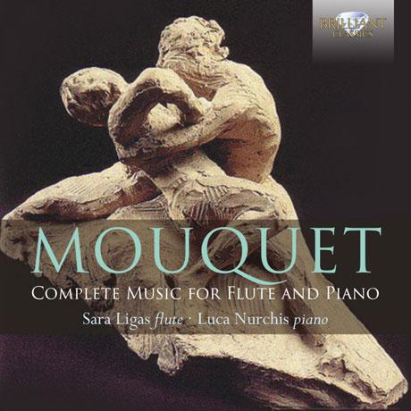 COMPLETE MUSIC FOR FLUTE AND PIANO/ SARA LIGAS, LUCA NURCHIS [무케: 플루트와 피아노를 위한 작품 전곡집 - 리가스 & 너치스]