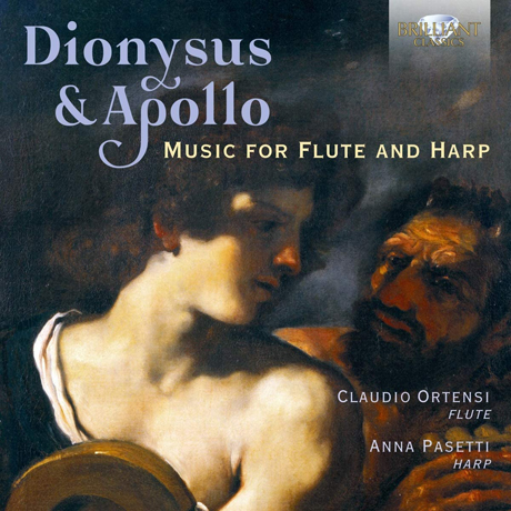 DIONYSUS & APOLLO: MUSIC FOR FLUTE AND HARP/ CLAUDIO ORTENSI, ANNA PASETTI [디오니소스와 아폴로: 플루트와 하프 모음집 - 클라우디오 오르텐시, 안나 파세티]