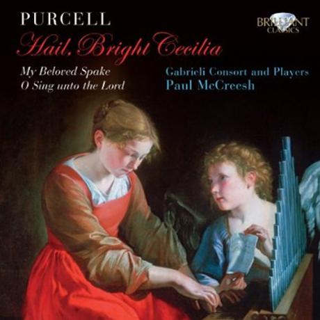 HAIL BRIGHT CECILIA/ GABRIELI CONSORT, PAUL MCCREESH