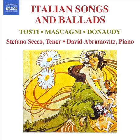 ITALIAN SONGS AND BALLADS/ STEFANO SECCO, DAVID ABRAMOVITZ