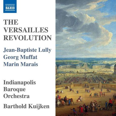 THE VERSAILLES REVOLUTION/ BARTHOLD KUIJKEN [륄리, 무파트, 마레: 베르사이유 혁명]