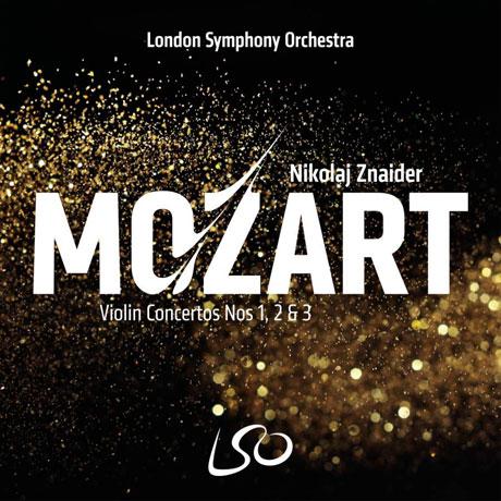 VIOLIN CONCERTOS NOS.1, 2 & 3/ NIKOLAJ ZNAIDER [SACD HYBRID] [모차르트: 바이올린 협주곡 1-3번 | 니콜라이 즈나이더]