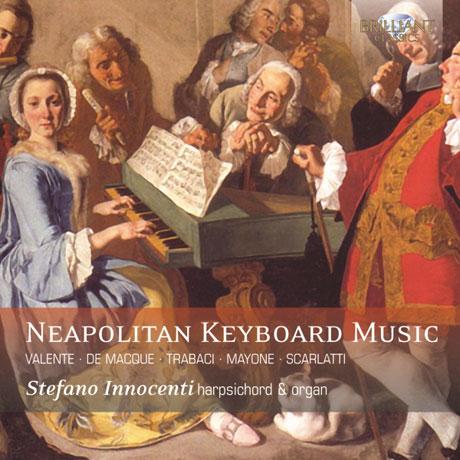 NEAPOLITAN KEYBOARD MUSIC/ STEFANO INNOCENTI [나폴리풍의 키보드 작품집]