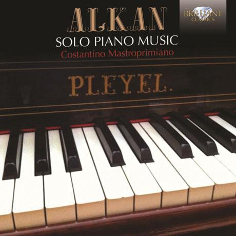 SOLO PIANO MUSIC/ COSTANTINO MASTROPRIMIANO [알캉: 피아노 작품집]