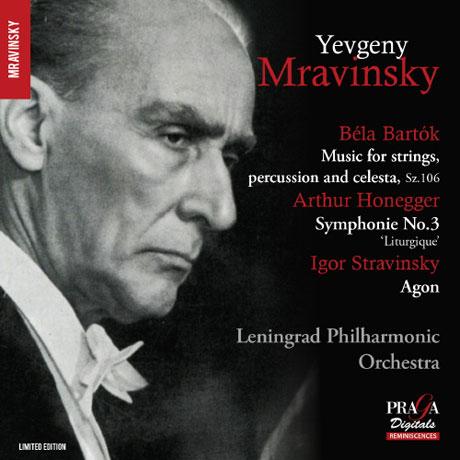 MUSIC FOR STRINGS, PERCUSSION AND CELESTA, SYMPHONY NO.3 & AGON/ YEVGENY MRAVINSKY [SACD HYBRID] [바르톡: 현과 타악기와 첼레스타를 위한 음악, 오네게르: 교향곡 3번, 스트라빈스키: 아곤]