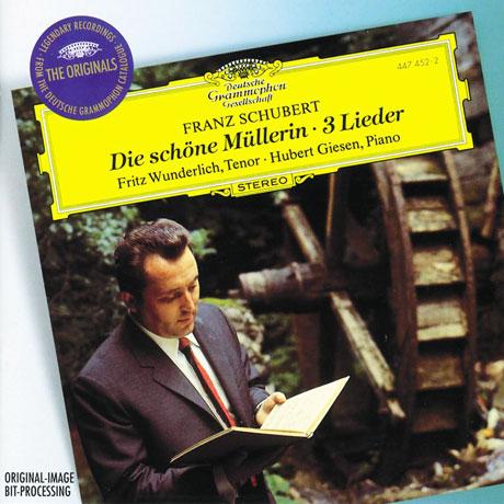 DIE SCHONE MULLERIN & 3 LIEDER/ FRITZ WUNDERLICH, HUBERT GIESEN [THE ORIGINALS] [슈베르트: 아름다운 물방앗간 아가씨 - 프리츠 분덜리히]