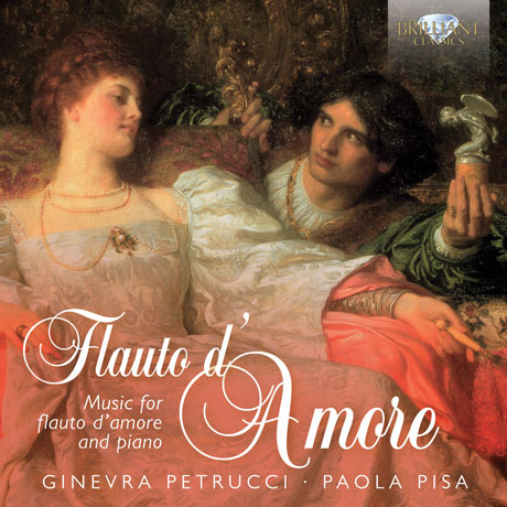 FLAUTO D'AMORE: MUSIC FOR FLAUTO D'AMORE AND PIANO/ GINEVRA PETRUCCI, PAOLA PISA [지네브라 페트루치: 플루트 다모르 편곡 작품집]
