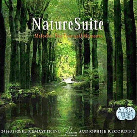 NATURE SUITE: MELODIES FOR TRANQUIL MOMENTS