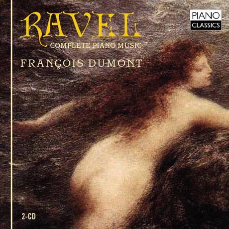 COMPLETE PIANO MUSIC/ FRANCOIS DUMONT