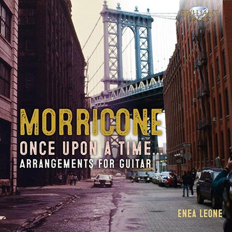 ONCE UPON A TIME: ARRANGEMENTS FOR GUITAR/ ENEA LEONE [모리코네 영화음악 선곡집(기타 편곡 버전)| 에니아 레오네]