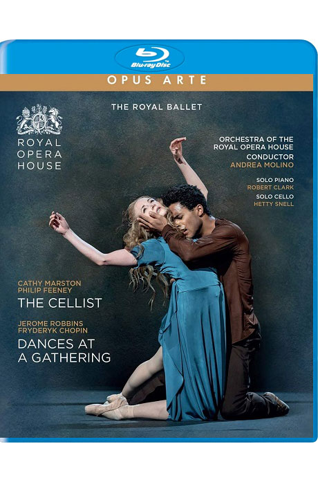 THE CELLIST & DANCES AT A GATHERING/ ROYAL BALLET, CATHY MARSTON, JEROME ROBBINS, ANDREA MOLINO [제롬 로빈슨: 모임에서의 춤 & 캐시 마스턴: 첼리스트 - 로열 발레 실황]