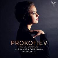 VIOLIN SONATAS/ ALEXANDRA CONUNOVA, MICHAIL LIFITS [프로코피에프: 바이올린 소나타 1 & 2번 - 알렉산드라 코누노바]