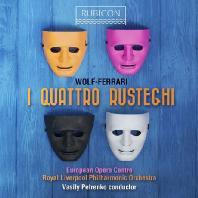 I QUATTRO RUSTEGHI/ VASILY PETRENKO [볼프 페라리: 오페라 <4인의 시골뜨기> 전곡]