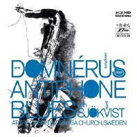 ARNE DOMNERUS/ GUSTAF SJOKVIST - ANTIPHONE BLUES [SACD HYBRID]
