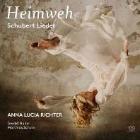 HEIMWEH/ ANNA LUCIA RICHTER [SACD HYBRID] [향수: 슈베르트 가곡집 - 안나 루시아 리히터]