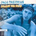 ♪Holiday for Pans-Complete / Jaco Pastorius