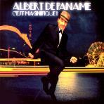 ALBERT DE PANAME - C`EST MAGNIFIQUE!