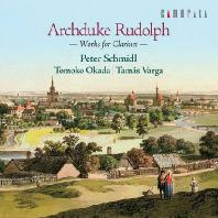 ARCHDUKE RUDOLPH: WORKS FOR CLARINET/ PETER SCHMIDL [루돌프 대공: 클라리넷을 위한 작품집]