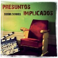 PRESUNTOS IMPLICADOS - BANDA SONORA