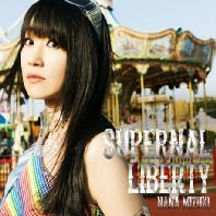 SUPERNAL LIBERTY [CD+DVD] [한정반]