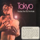 TOKYO/ THE SEX, THE CITY, THE MUSIC