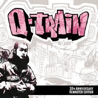 Q TRAIN [10주년기념 리마스터 에디션]
