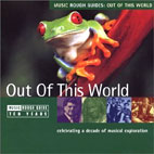 MUSIC ROUGH GUIDES: OUT OF THIS <!HS>WORLD<!HE>