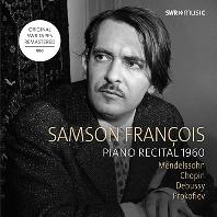 PIANO RECITAL 1960 [멘델스존: 두 개의 무언가, 쇼팽: 피아노 소나타 2번, 프로코피에프: 피아노 소나타 7번 외 - 상송 프랑소와]