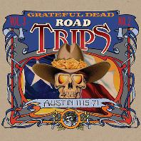 ROAD TRIPS VOL.3 - NO.2: AUSTIN 11-15-71