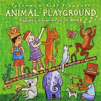 ANIMAL PLAYGROUND: PLAYFUL TRACKS FROM AROUND THE WORLD