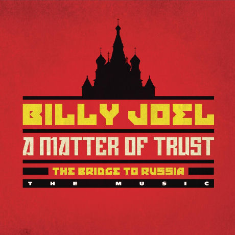 A MATTER OF TRUST: THE BRIDGE TO RUSSIA - THE MUSIC